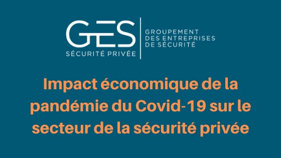 Impact économique de la pandémie du Covid-19 sur le secteur de la sécurité privée