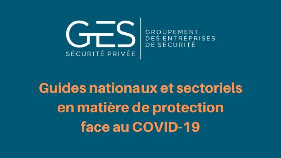 Guides nationaux et sectoriels en matière de protection face au COVID-19